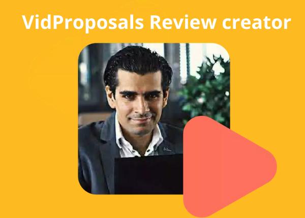 VidProposals Review creator